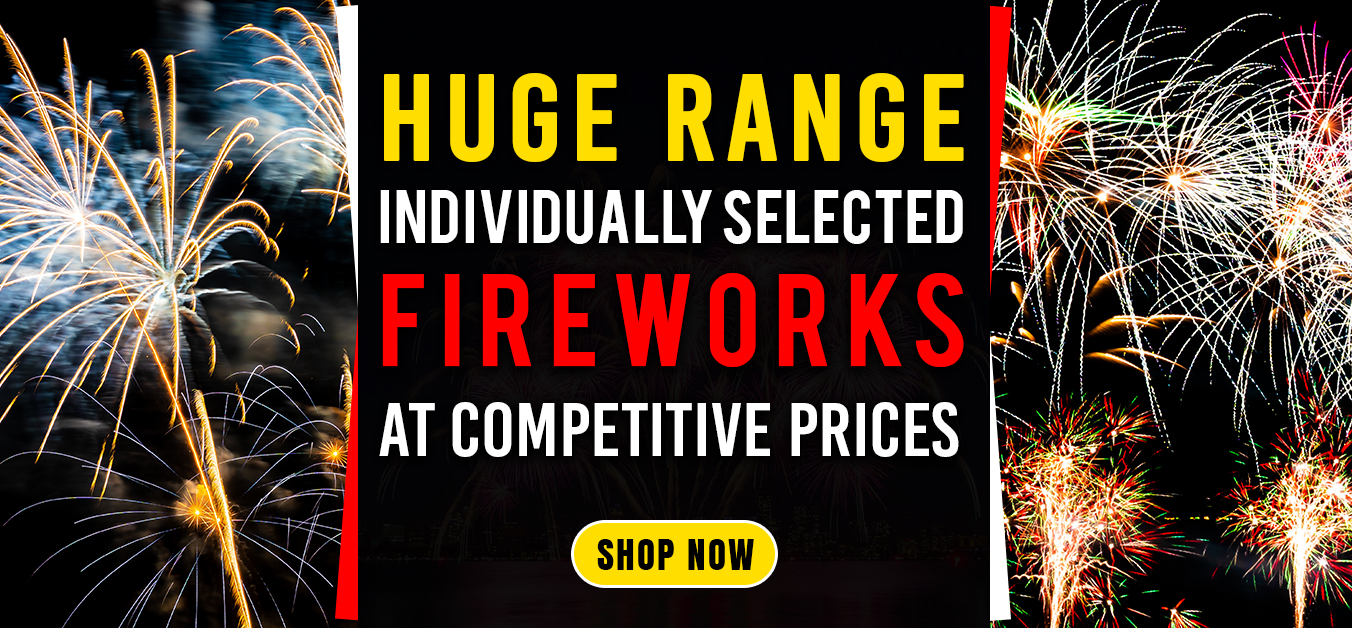 Huge Range of Quality Fireworks